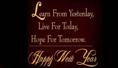 happy-new-year-learn-from-yesterday-live-for-today-hope-for-tomorrow